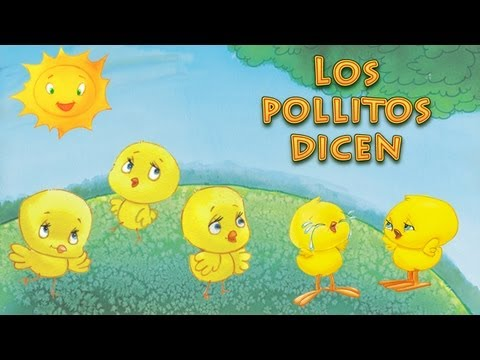 Los pollitos dicen Pio Pio Pio  (canciones y rondas infantiles)