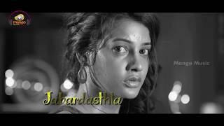 Banthi Poola Janaki Telugu Movie   Jabardasthla Full Song With Lyrics   Dhanraj   Diksha Panth - MANGOMUSIC