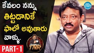Ram Gopal Varma Exclusive Interview Part#1 || Frankly With TNR || Talking Movies With iDream - IDREAMMOVIES