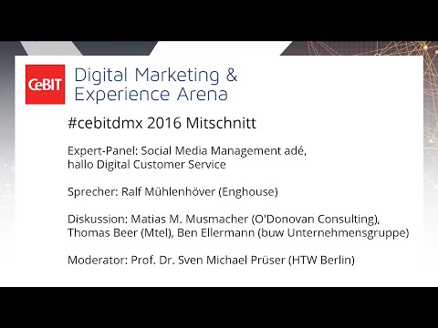 "#cebitdmx: Expert-Panel ""Social Media Management adé, hallo Digital Customer Service"""