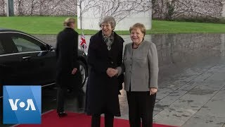 UK PM May Meets Merkel on Brexit Deal - VOAVIDEO
