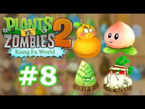 Plants Vs Zombies 2: All New Plants Unlocked Kung Fu World - Part 8 (China Version)