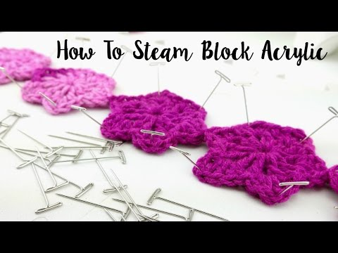 How To Steam Block Acrylic Yarn Projects, Episode 410