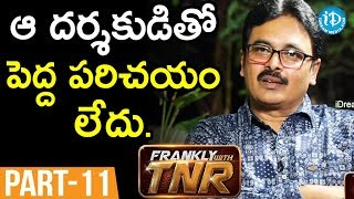 Lyricist Chaitanya Prasad  Interview - Part #11 || Frankly With TNR ||  Talking Movies With iDream - IDREAMMOVIES
