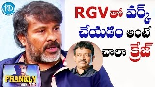 I Would Like To Work With RGV - Chota K Naidu || Talking Movies with iDream - IDREAMMOVIES