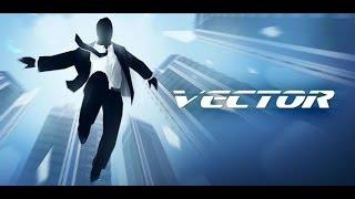 Прохождение игры vector трасса 2-10