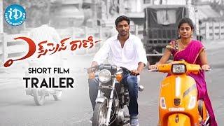 Express Rani Short Film Trailer - Latest 2017 Telugu Short Films || Pradeep Katta - YOUTUBE