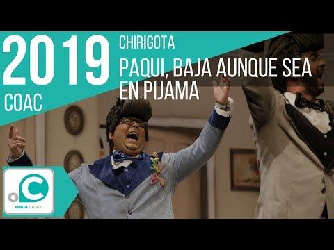 Sesión de Cuartos de final, la agrupación Paqui, baja aunque sea en pijama actúa hoy en la modalidad de Chirigotas.