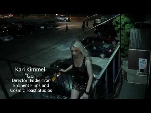 Kari Kimmel - Go (Official Music Video)