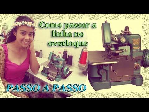 Como passar a linha e fio na máquina  overloque Alana Santos Blogger