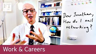 The careers adviser — how to nail networking - FINANCIALTIMESVIDEOS