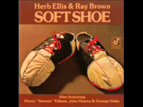 Herb Ellis and Ray Brown - Soft Shoe