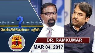Kelvikku Enna Bathil 04-03-2017 Exclusive Interview Interview with Dr.Ramkumar – Thanthi TV Show Kelvikkenna Bathil