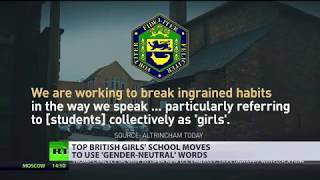 No girls in girls' school: Top UK educational facility moves to use gender-neutral words - RUSSIATODAY