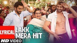 Lakk Mera Hit With Lyrics | Sonu Ke Titu Ki Sweety | Sukriti Kakar, Mannat Noor & Rochak Kohli - TSERIES