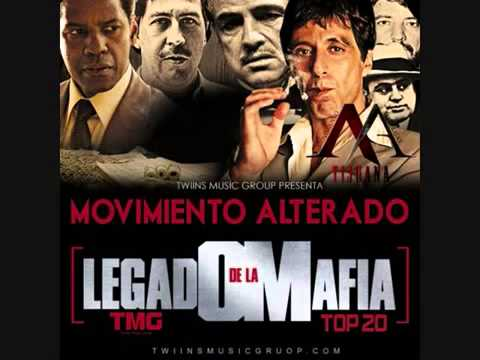 EL MOVIMIENTO ALTERADO- CD OFICIAL  LEGADO DE LA MAFIA 2013