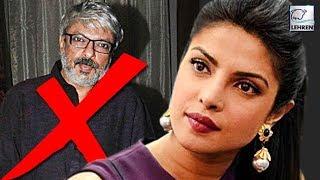 Priyanka Chopra Says NO to Sanjay Bhansali | LehrenTV