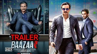 Baazaar TRAILER | Saif Ali Khan's CRIME begins - BOLLYWOODCOUNTRY