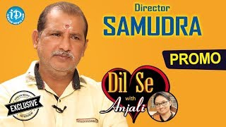 Director V Samudra Exclusive Interview - Promo || Dil Se With Anjali #1 - IDREAMMOVIES