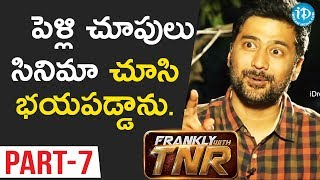Chi La Sow Director Rahul Ravindran Exclusive Interview - Part #7 || Frankly With TNR - IDREAMMOVIES