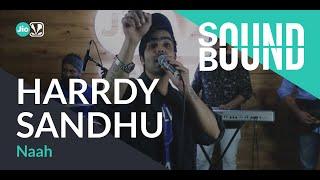 SoundBound   Harrdy Sandhu - Naah - SAAVN