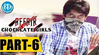 Affair (Hindi) - Chocklate Girls Full Movie Part 6 || Sri Rajan, Prashanthi, Geetanjali || Seshu KMR - IDREAMMOVIES