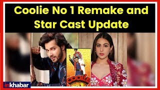 Coolie No 1 Remake, Sara Ali Khan to star opposite Varun Dhawan कुली नंबर 1 रीमेक, वरुण धवन - ITVNEWSINDIA