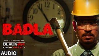 Badla Full Audio Song   Blackमेल    Irrfan Khan   Amit Trivedi   DIVINE   Amitabh B   Hindi Songs - TSERIES