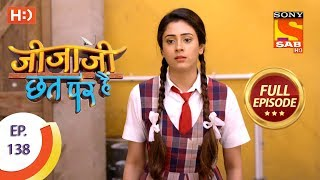 Jijaji Chhat Per Hai - Ep 138 - Full Episode - 19th July, 2018 - SABTV
