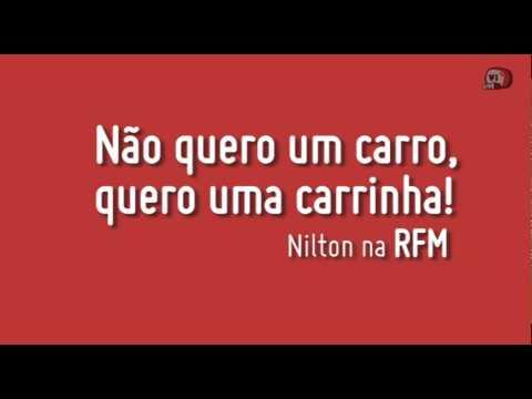 RFM - Nilton - não quero um carro!