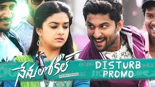 Disturb Disturb Song Promo | Nenu Local Movie Songs - Nani, Keerthy Suresh - DILRAJU