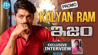 Ism Movie    Actor Kalyan Ram Exclusive Interview - Promo    Zoomin With Vrinda #1 - IDREAMMOVIES