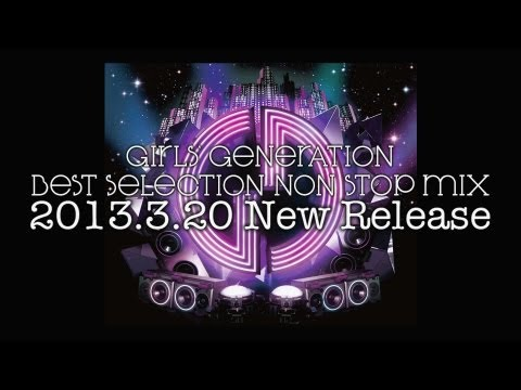 GIRLS`GENERATION _BEST SELECTION NON STOP MIX DIGEST MOVIE