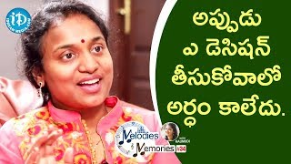 I Was Very Confused To Take Right Decision - Sahithi || Melodies & Memories - IDREAMMOVIES