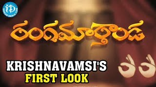 Krishna Vamsi's Rangamarthanda First Look || iDream Media - IDREAMMOVIES