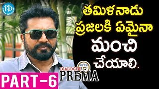 Actor Sarath Kumar Exclusive Interview Part #6 | #Nenorakam | Dialogue With Prema - IDREAMMOVIES