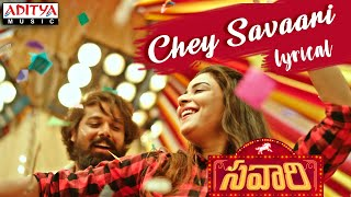 Chey Savaari Lyrical || Sid Watkins || Savaari Songs || Shekar Chandra || Nandu, Priyanka Sharma - ADITYAMUSIC