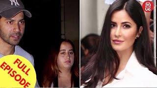 Varun & Natasha Back On Good Terms   Katrina Hikes Her Fees After 'TZH' Success & More - ZOOMDEKHO