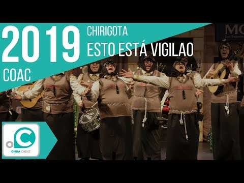 La agrupación Esto está vigilao llega al COAC 2019 en la modalidad de Chirigotas. En años anteriores (2018) concursaron en el Teatro Falla como Los que pasan página, consiguiendo una clasificación en el concurso de Preliminares.