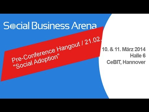 Social Business Arena @ CeBIT - Hangout Social Adoption