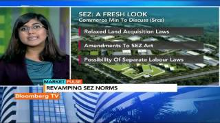 Market Pulse: Commerce Min To Revamp SEZ Norms? - BLOOMBERGUTV