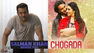 Salman Khan launches Aayush's 'Chogada' SONG - BOLLYWOODCOUNTRY