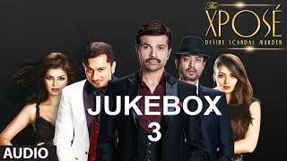 The Xpose Full (Remix) Songs | Jukebox 3 | Himesh Reshammiya, Yo Yo Honey Singh - TSERIES