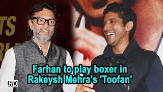 Farhan to play boxer in Rakeysh Mehra's 'Toofan' - BOLLYWOODCOUNTRY