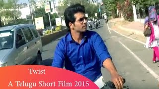 Twist  Telugu Short Film - YOUTUBE