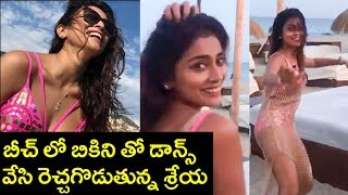Shriya Saran's $exy Dance On Ibiza Beach | Shriya Saran Superb Dance At Beach - RAJSHRITELUGU