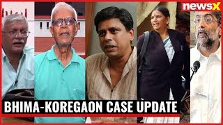 Bhima-Koregaon Case: Confident of arresting all 5 accused, Maharashtra Government - NEWSXLIVE