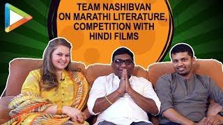 Bhau Kadam, Amol Gole & Vidhi Kasliwal EXCLUSIVE Interview on Nashibvan & Marathi Literature - HUNGAMA