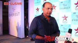Ashutosh Gowarikar talks about his show Everest - TELLYCHAKKAR