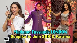 Deepika's WAX FIGURE to Join SRK & Katrina in Madame Tussauds in  LONDON - BOLLYWOODCOUNTRY